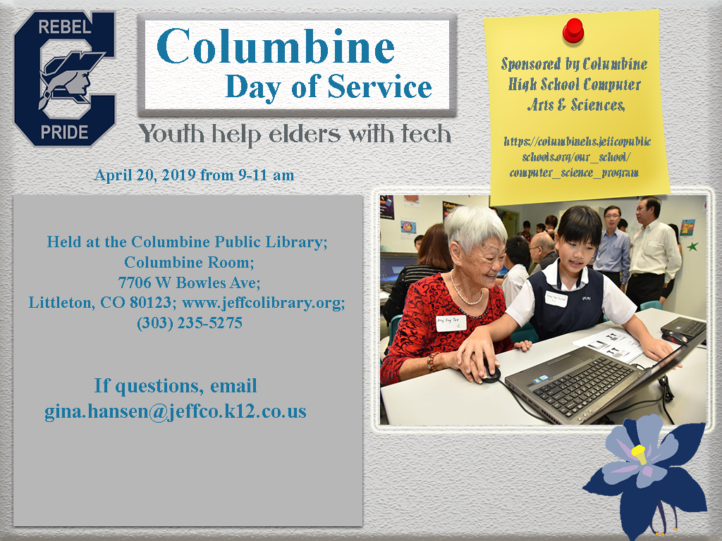 Click the image to learn more about our project supporting Elders with their Technology at the Columbine Library on April 2 from 9-11 am. All are Welcome!